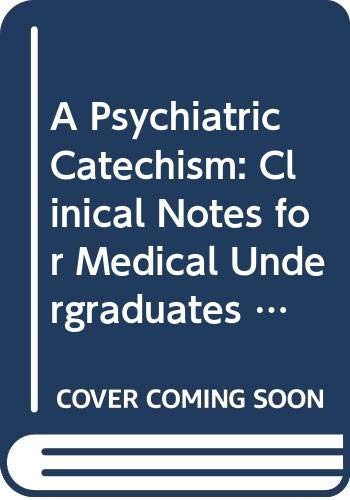 A Psychiatric Catechism By P. McGuffin