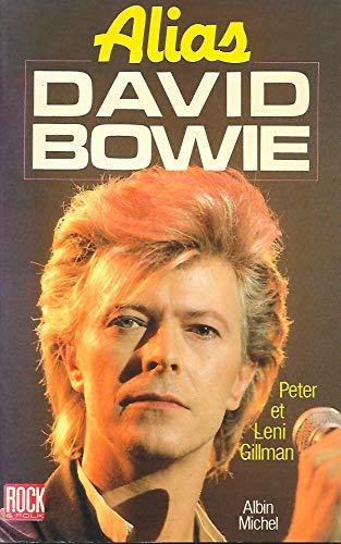 Alias David Bowie By Peter Gillman