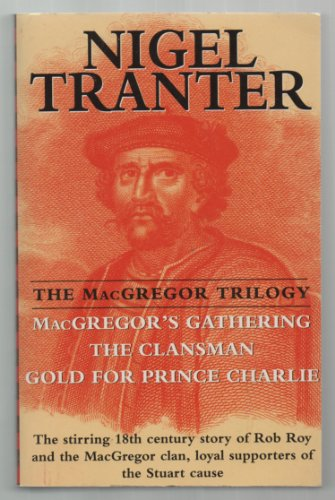 MacGregor Trilogy By Nigel Tranter