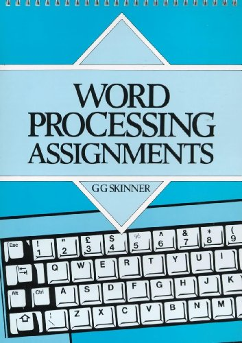 Word Processing Assignments By Gladys G. Skinner