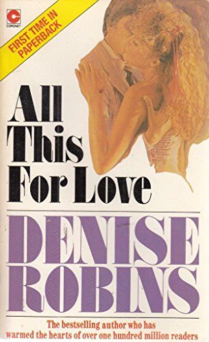 All This for Love (Coronet Books) By Denise Robins