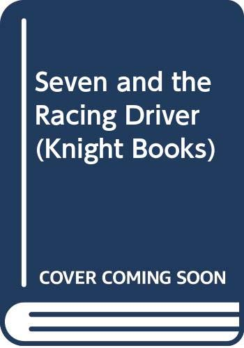 Seven and the Racing Driver By Translated by A. Bell