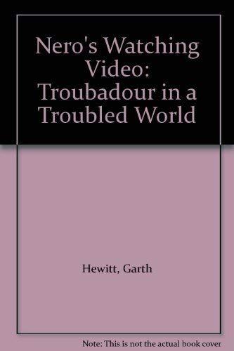 Nero's Watching Video By Garth Hewitt
