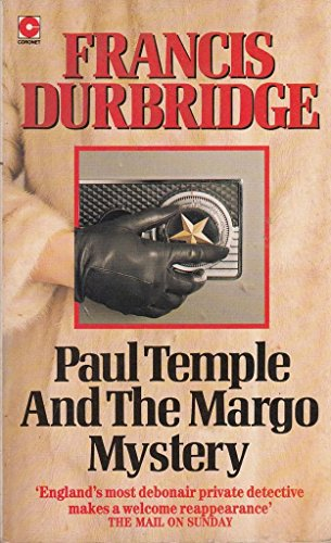 Paul Temple and the Margo Mystery By Francis Durbridge