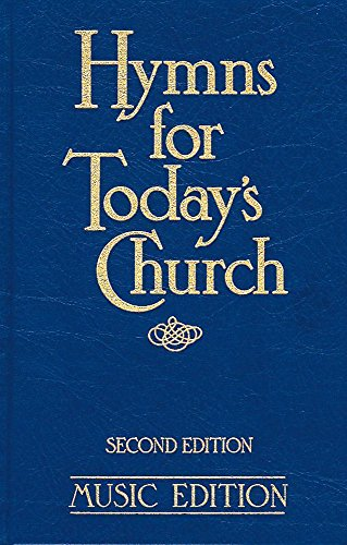 Hymns For Today's Church: Music Second Edition By Bishop Michael Baughen