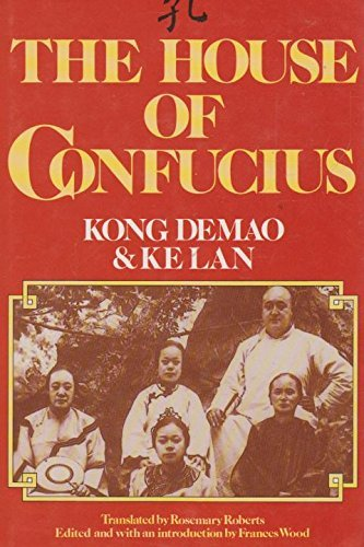 The House of Confucius By DeMao Kong
