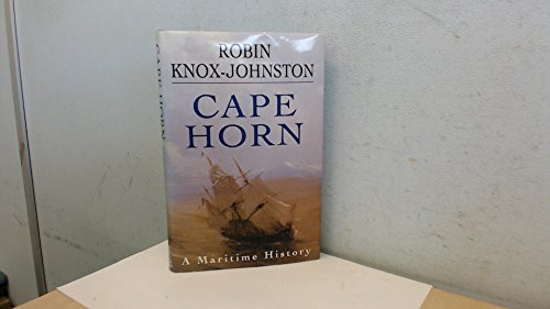Cape Horn: A Maritime History by Knox-Johnston, Robin Hardback Book The Cheap