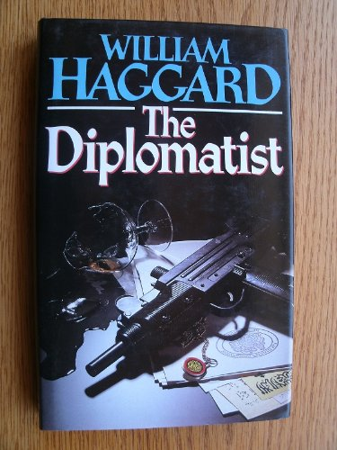 The Diplomatist By William Haggard