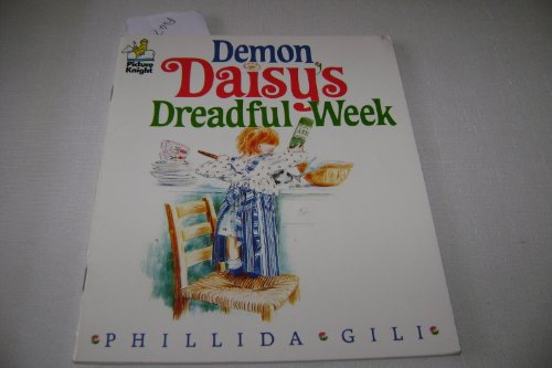 Demon Daisy's Dreadful Week By Phillida Gili