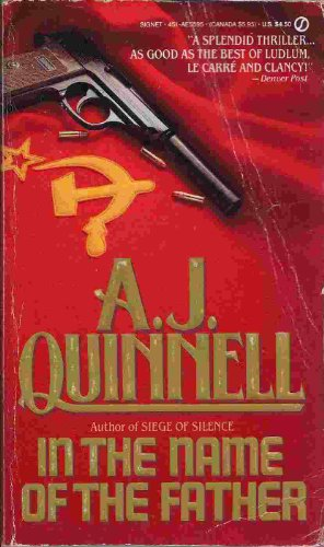 In the Name of the Father By A. J. Quinnell
