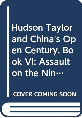 Hudson Taylor and China's Open Century By A.J. Broomhall