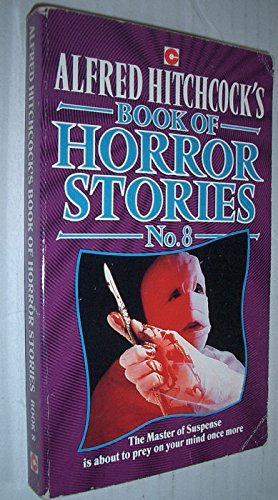 Hitchcock's, Alfred, Book of Horror Stories By Edited by Alfred Hitchcock