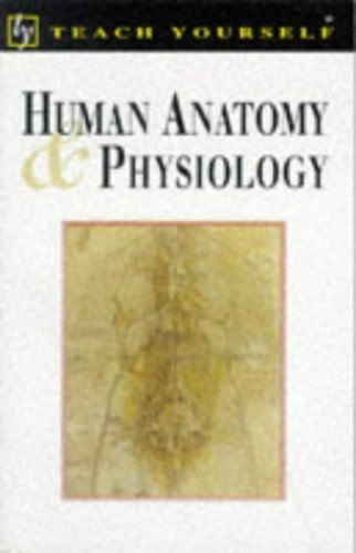 Human Anatomy and Physiology By David Le Vay