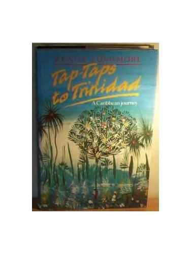 Tap Taps to Trinidad By Zenga Longmore