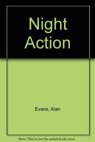Night Action By Alan Evans