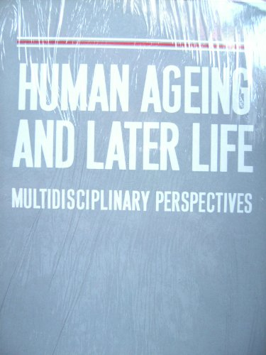 Human Ageing and Later Life By A. M. Warnes
