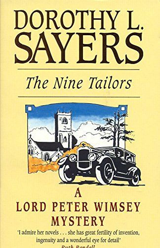 Nine Tailors The Nine Tailors: Lord Peter Wimsey Book 11 By Dorothy L. Sayers