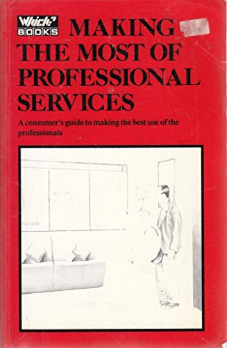 Making the Most of Professional Services By Consumers' Association