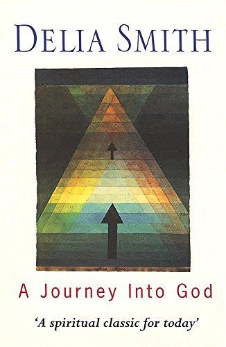 A Journey into God by Delia Smith