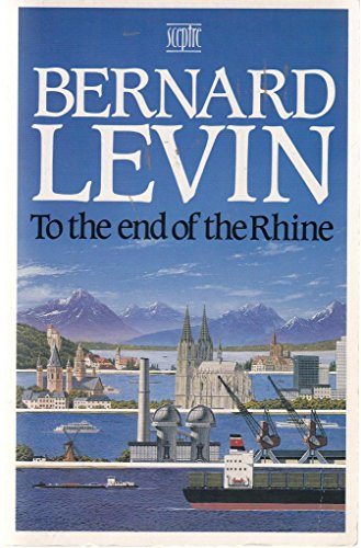 To the End of the Rhine By Bernard Levin