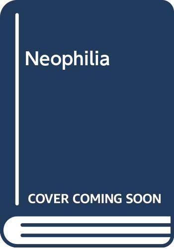 Neophilia By Lyall Watson