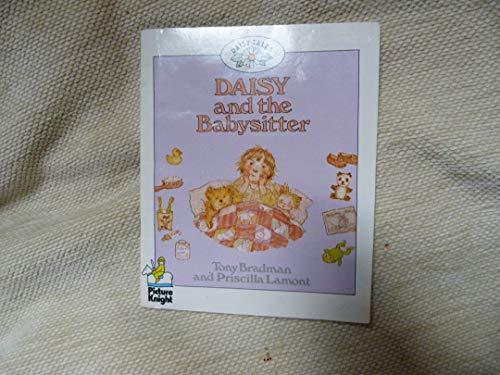 Daisy and the Babysitter By Tony Bradman