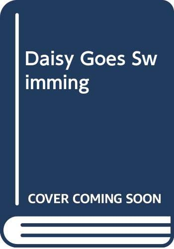 Daisy Goes Swimming By Tony Bradman