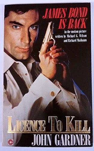 Licence to Kill By John Gardner