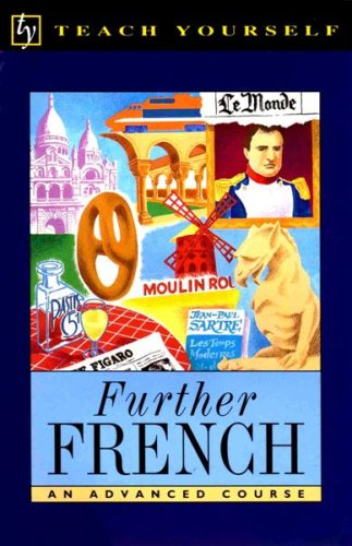 Teach Yourself Further French: Book/Cassette Pack By Robert Olorenshaw