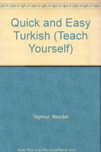 Quick and Easy Turkish By Necdet Teymur