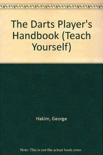The Darts Player's Handbook By George Hakim