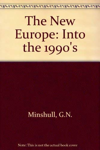The New Europe By G.N. Minshull