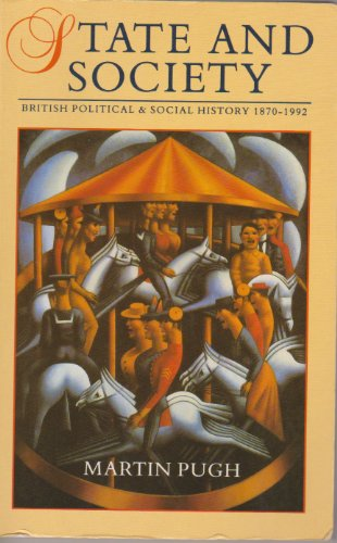 State and Society By Martin Pugh