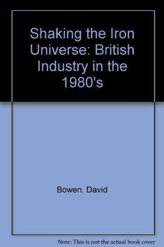 Shaking the Iron Universe By David Bowen