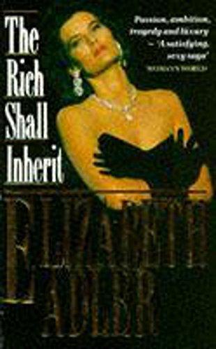The Rich Shall Inherit By Elizabeth Adler