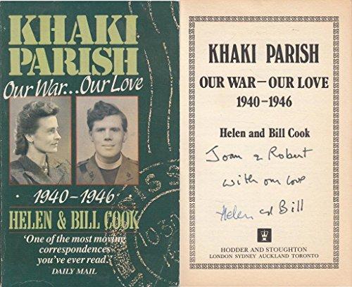 Khaki Parish: Our War, Our Love, 1940-46 by Helen Cook