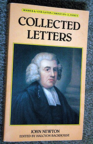 The Collected Letters By John Newton