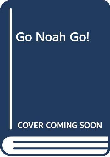 Go Noah Go! By John Agard