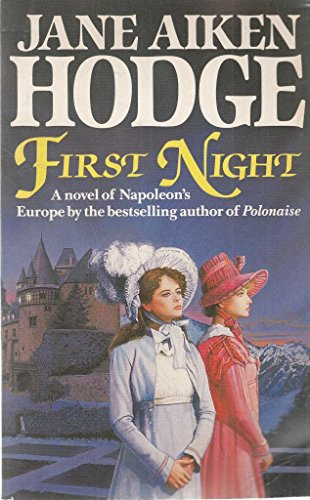 First Night By Jane Aiken Hodge