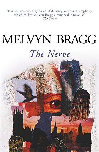 The Nerve By Melvyn Bragg
