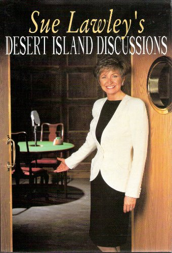 Desert Island Discussions By Sue Lawley