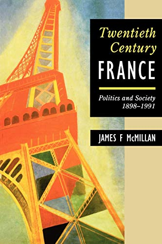 De Gaulle and Twentieth Century France By James F. McMillan