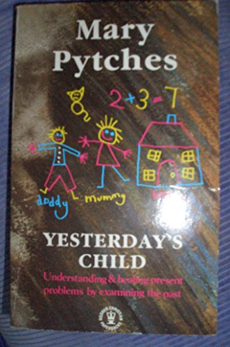 Yesterday's Child by Mary Pytches