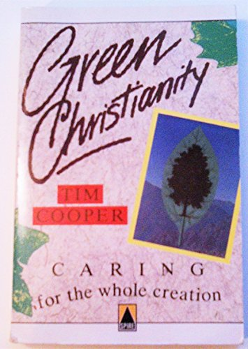 Green Christianity By Tim Cooper
