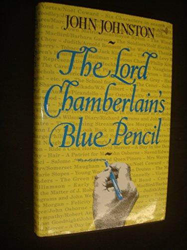 The Lord Chamberlain's Blue Pencil By John Johnston