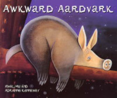 "Awkward Aardvark (African Animal Tales) By ""Mwalimu"""