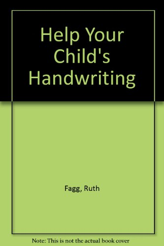 Help Your Child's Handwriting By Ruth Fagg