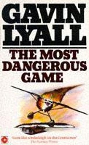 The Most Dangerous Game (Coronet Books) By Gavin Lyall