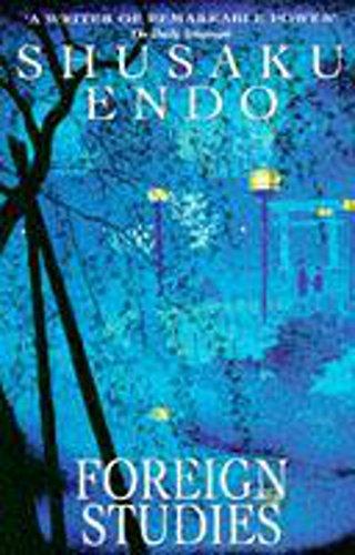 Foreign Studies By Shusaku Endo