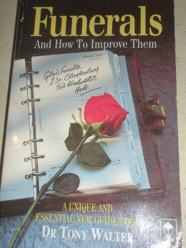 Funerals and How to Improve Them (C.S. Lewis Centre books) By J.A. Walter